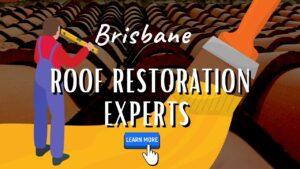 roof restorations Brisbane